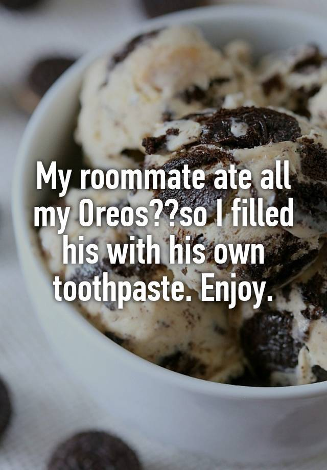 crazy roommate confessions